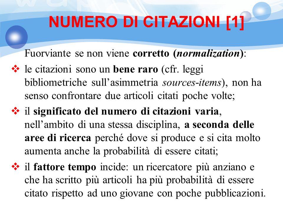 NUMERO DI CITAZIONI [1] Fuorviante se non viene corretto (normalization):